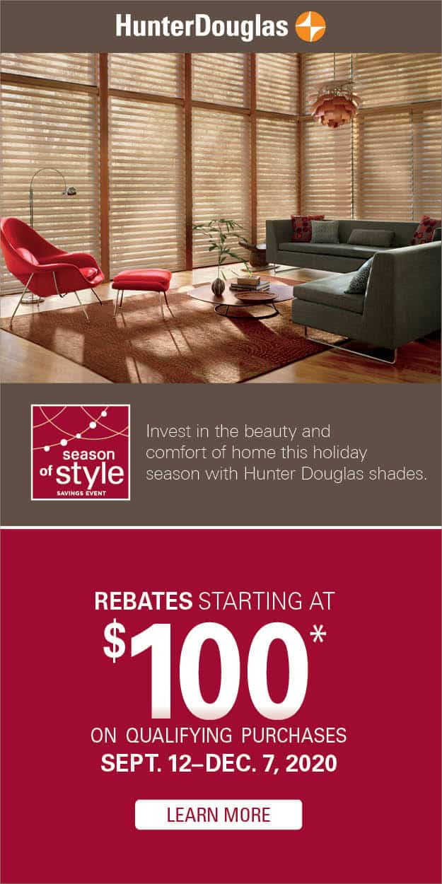 Season of Style Savings Event Hunter Douglas United Decorators